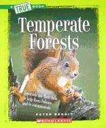 9780531281017: Temperate Forests (True Books: Ecosystems (Paperback))