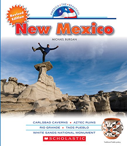 New Mexico (America the Beautiful. Third Series): Burgan, Michael