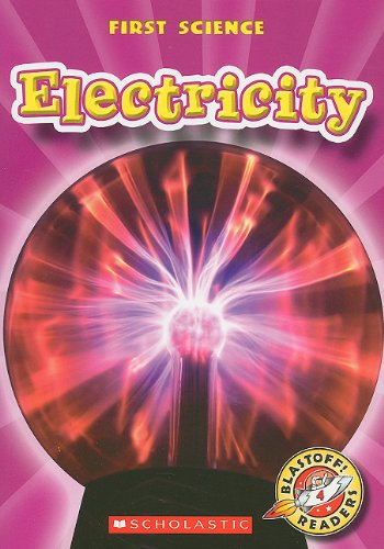 9780531284520: Electricity (Blastoff! Readers: First Science: Level 4)