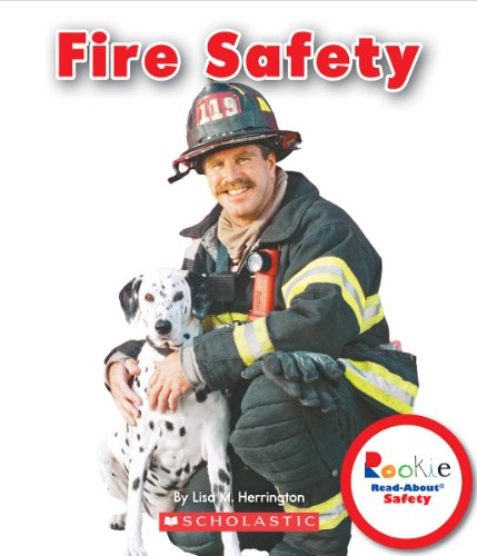 Fire Safety (Rookie Read-About Safety): Herrington, Lisa M.