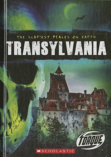 9780531290620: Transylvania (Scariest Places on Earth (Bellwether Media))