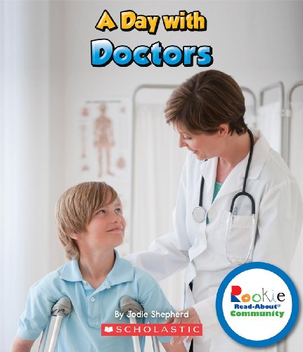 9780531292501: A Day With Doctors (Rookie Read-About Community)