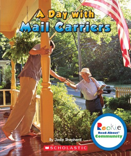 9780531292532: A Day With Mail Carriers (Rookie Read-About Community)