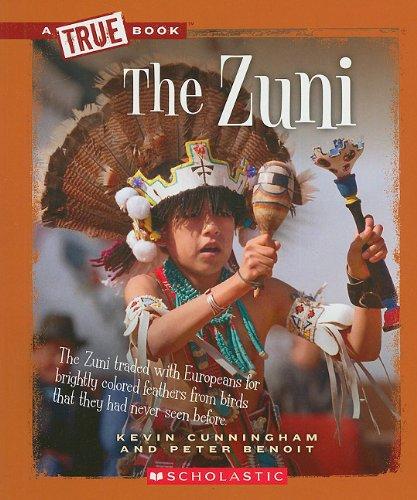 9780531293034: The Zuni (True Books)