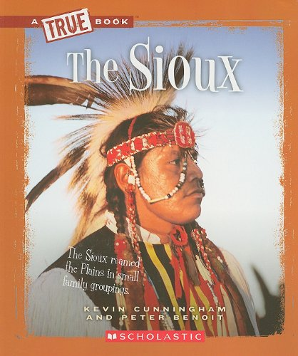 9780531293102: The Sioux (True Books: American Indians (Paperback))
