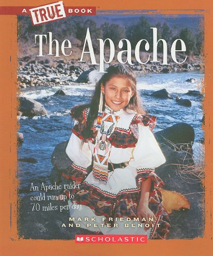 9780531293119: The Apache (True Books: American Indians (Paperback))