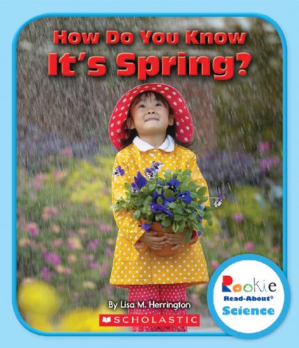 9780531299470: How Do You Know It's Spring? (Rookie Read-About Science)