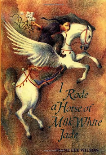 I Rode A Horse Of Milk White Jade: Diana Lee, Wilson