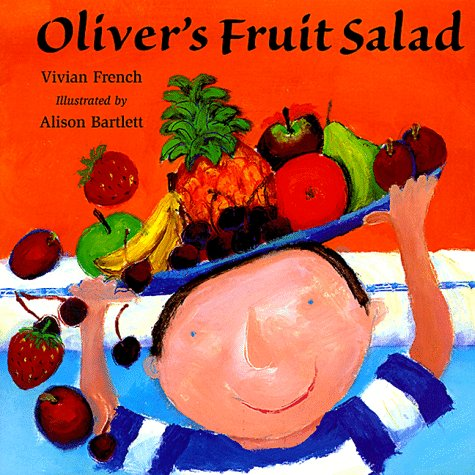 9780531300879: Oliver's Fruit Salad (Venture-Health & the Human Body)