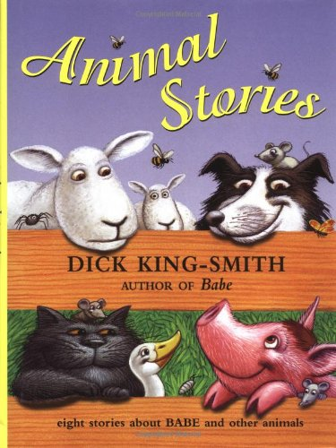9780531300992: Animal Stories Eight Stories about Babe and other Animals
