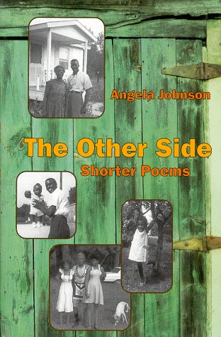 The Other Side: Shorter Poems: Johnson, Angela