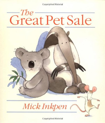 The Great Pet Sale: Inkpen, Mick, Ankpen,