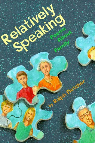 9780531301418: Relatively Speaking: Poems About Family