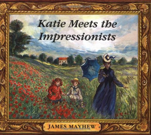 9780531301517: Katie Meets the Impressionists