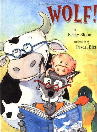 Wolf: Becky Bloom; Illustrator-Pascal Biet