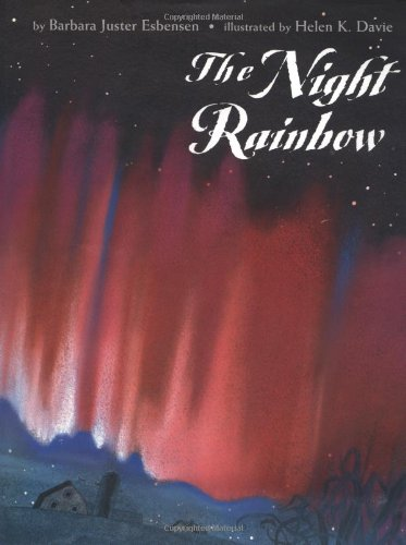 9780531302446: The Night Rainbow