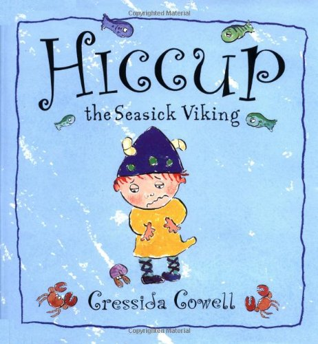 9780531302781: Hiccup: The Seasick Viking