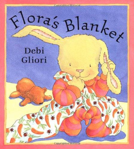 Flora's Blanket: Gliori, Gliori, Debi