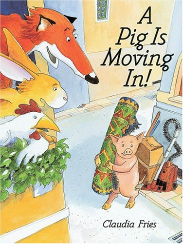 9780531303078: A Pig Is Moving In