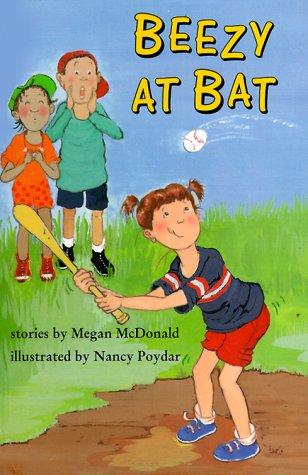 Beezy at Bat (Venture-Health & the Human: Megan McDonald; Illustrator-Nancy