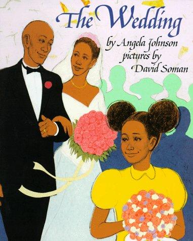 The Wedding: Johnson, Angela, Soman,