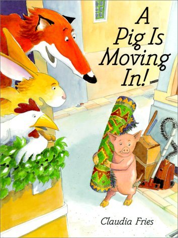 9780531333075: A Pig Is Moving in