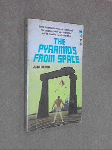 Pyramids From Space: Bertin, Jack