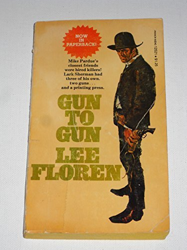 Gun to Gun: Lee Floren