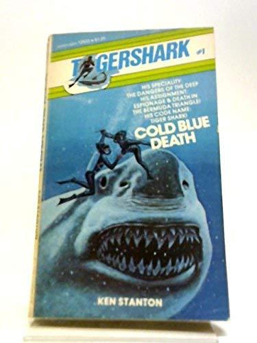 9780532125334: Cold Blue Death [Tigershark #1]