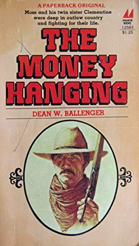 9780532125839: The Money Hanging