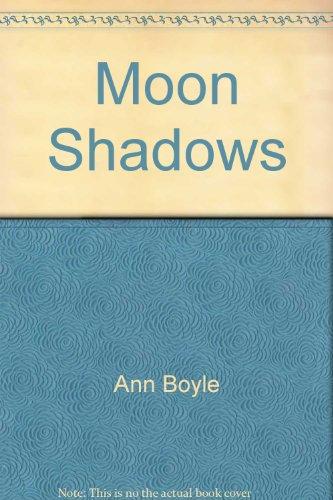 Moon Shadows: Ann Boyle