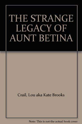 9780532153740: THE STRANGE LEGACY OF AUNT BETINA