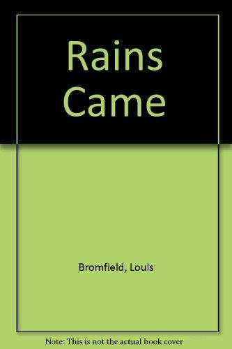 Rains Came: Bromfield, Louis