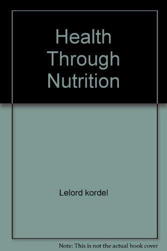 9780532171218: Health Through Nutrition