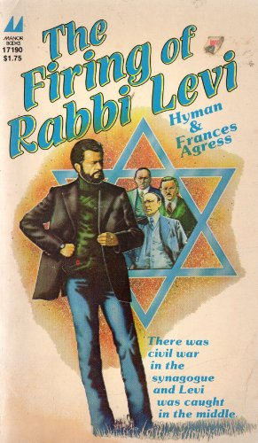The FIRING OF RABBI LEVI. (Civil War in the Synagogue - Modernists Vs Conservatives - Survival of...