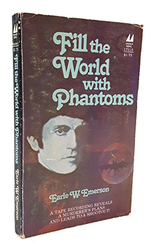 9780532172154: Fill the World with Phantoms