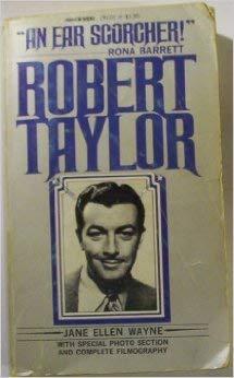Robert Taylor: Wayne, Jane E.
