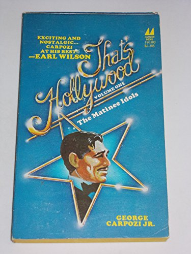 That's Hollywood: The Matinee Idols (0532191900) by George Carpozi