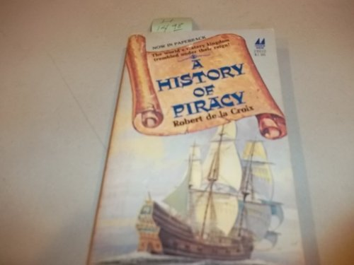 9780532192107: A History of Piracy