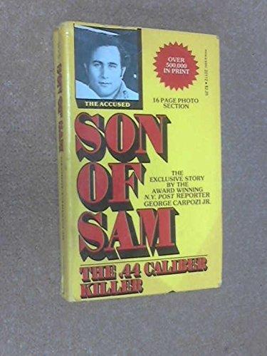 Son of Sam: The .44-Caliber Killer (0532221125) by George Carpozi