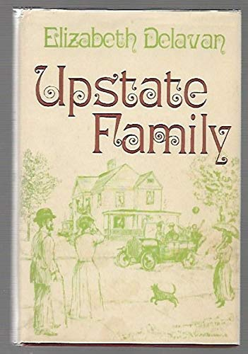 Upstate family,: Delavan, Elizabeth