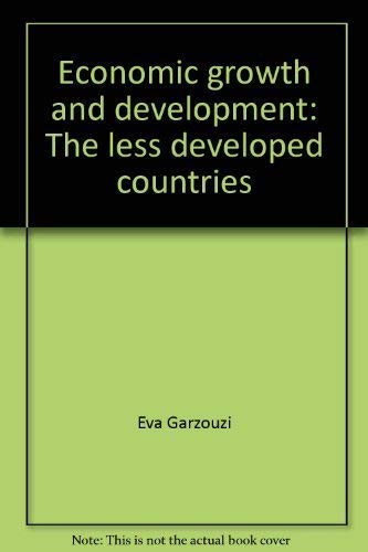Economic Growth and Development:The Less Developed Countries: Garzouzi, Eva *SIGNED/INSCRIBED by ...