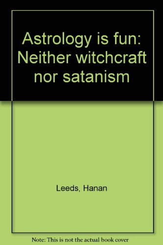 9780533008919: Astrology is fun: Neither witchcraft nor satanism
