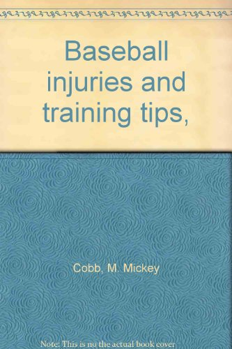 9780533008940: Baseball injuries and training tips,