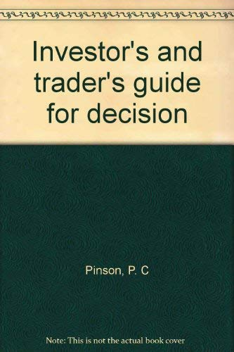 9780533011605: Investor's and trader's guide for decision