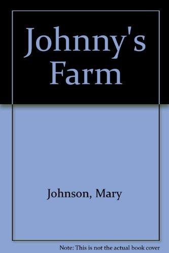 Johnny's Farm: Johnson, Mary