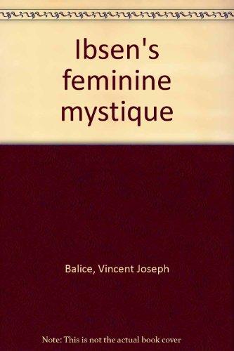 9780533015313: Ibsen's feminine mystique