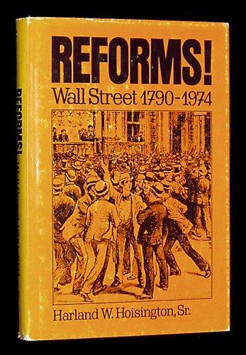 Reforms: Wall Street, 1790-1974: Hoisington, Harland W