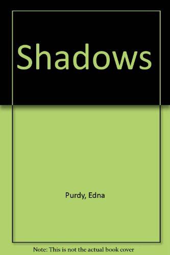 Shadows: Purdy, Edna