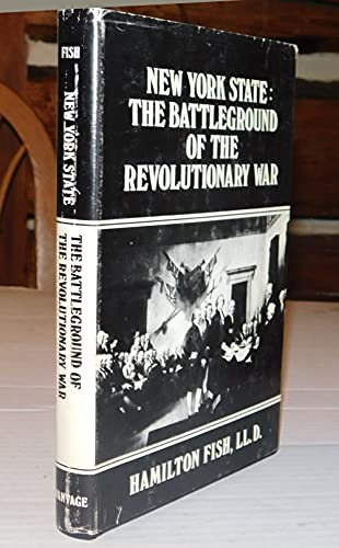 9780533021284: New York State: The battleground of the Revolutionary War